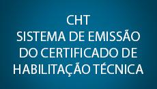 CHT Sistema de emissão do Certificado de Habilitação Técnica